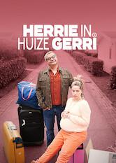 Search netflix Herrie in Huize Gerri